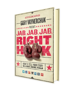 Jab Jab Jab Right Hook Author Gary Vaynerchuk