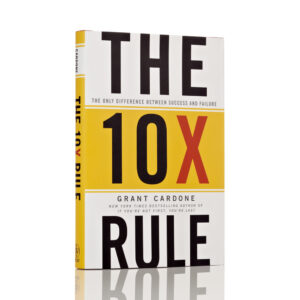 The 10X Rule Author Grant Cardone