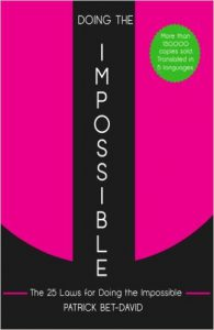 Doing The Impossible By Patrick Bet-David