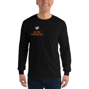 Entrepreneurs Long Sleeve T-Shirt